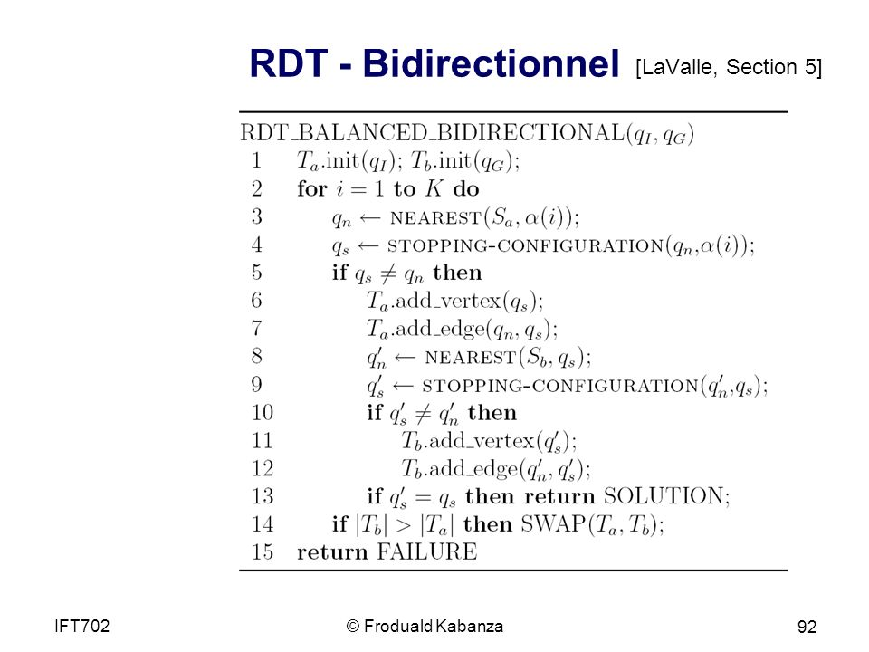 RDT - Bidirectionnel [LaValle, Section 5] IFT702 © Froduald Kabanza